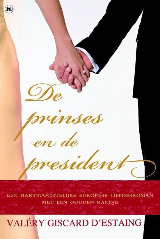 De prinses en de president - Giscard d'Estaing, Valéry |