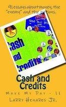 Cash and Credits