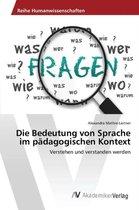 Die Bedeutung Von Sprache Im Padagogischen Kontext
