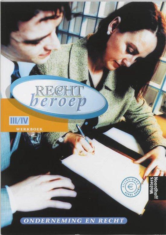 Werkboek Onderneming en Recht niveau III/IV Recht & Beroep - none  