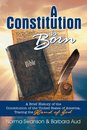 Constitution is Born, A