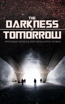 Boek cover THE DARKNESS OF TOMORROW - Dystopian Novels & Post-Apocalyptic Stories van Hugh
