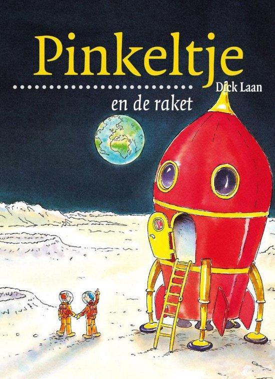 Pinkeltje 14 - Pinkeltje en de raket - Dick Laan |