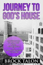Journey to God's House
