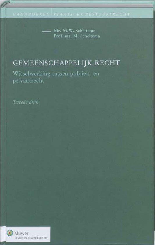 Gemeenschappelijk recht - Michiel Scheltema |