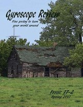 Gyroscope Review Spring 2017 Anniversary Issue