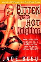 Bitten by the Hot Neighbor