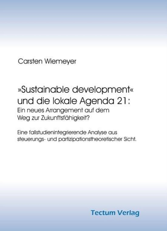 Sustainable Development Und Die Lokale Agenda 21