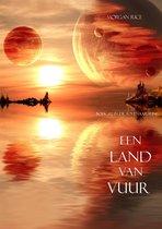 De Tovenaarsring 12 - Een Land Van Vuur (Boek #12 in de Tovenaarsring)