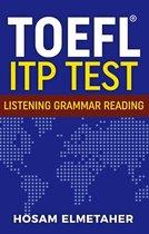 Boek cover TOEFL ® ITP TEST: Listening, Grammar & Reading van Hosam Elmetaher