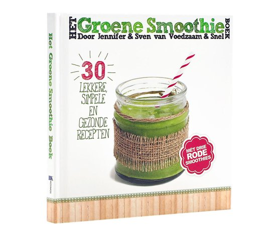 Het groene smoothie boek - Sven En Jennifer |