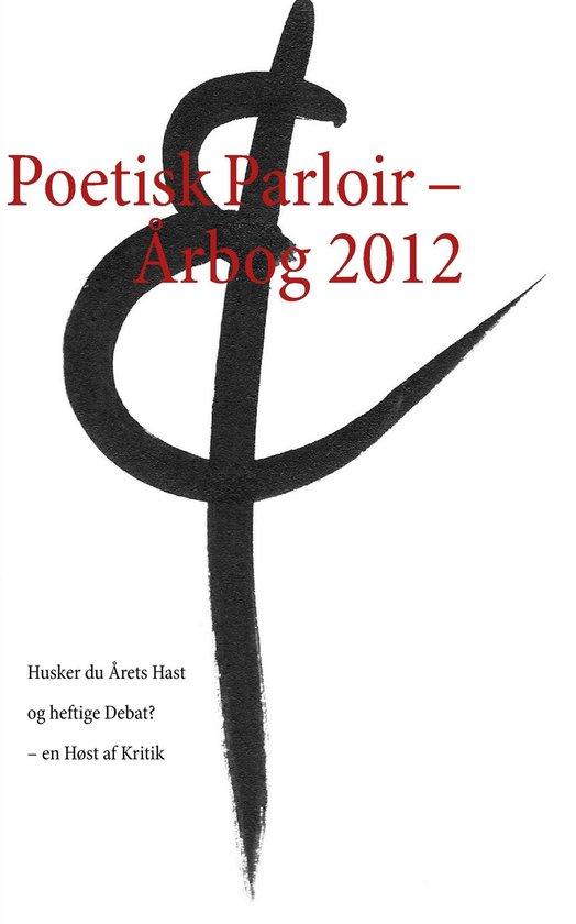 Poetisk Parloir – Årbog 2012