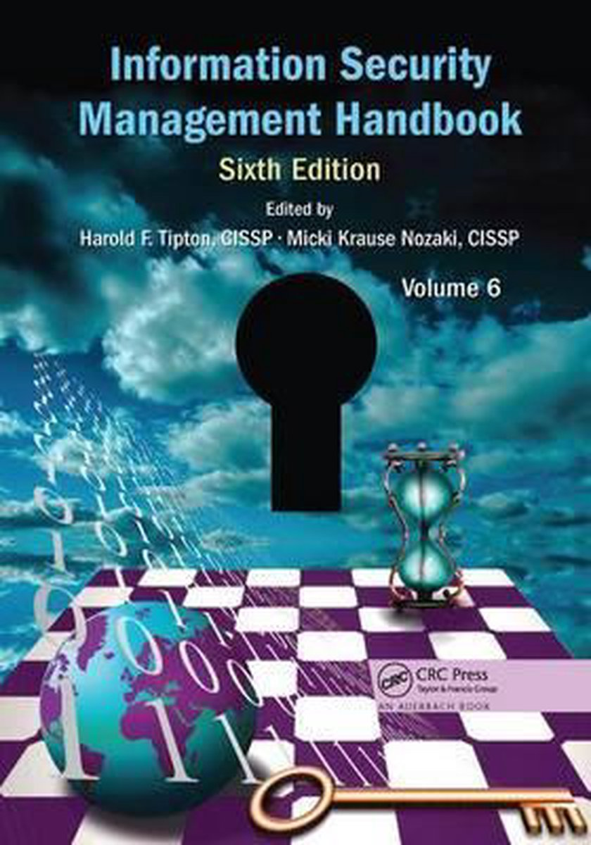 Information Security Management Handbook, Volume 6