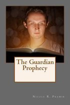 The Guardian Prophecy