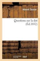 Questions Sur La Dot
