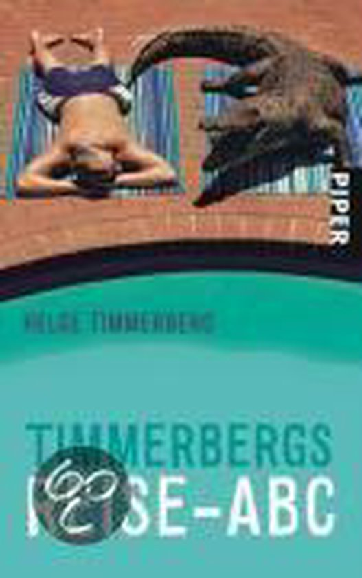 Boek cover Timmerbergs Reise-ABC van Helge Timmerberg (Paperback)