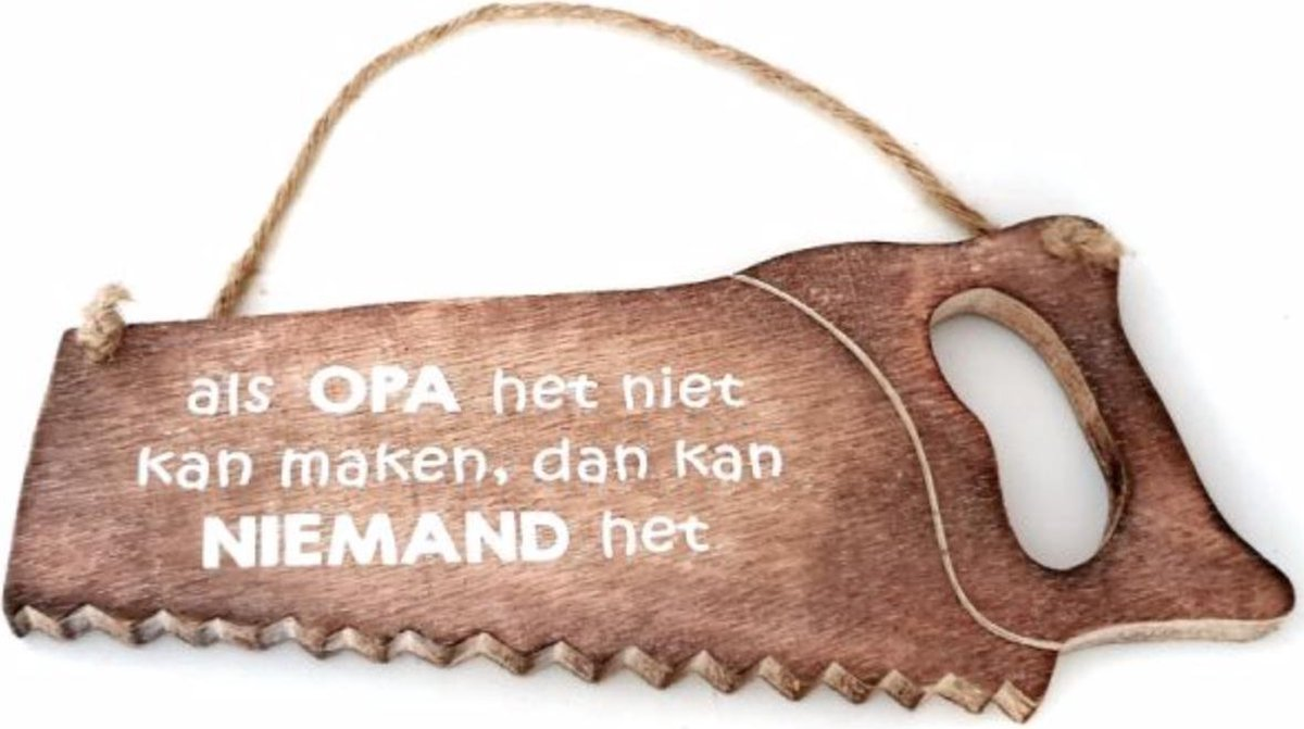 Wandbord  Opa..   Spreukbord - Hout