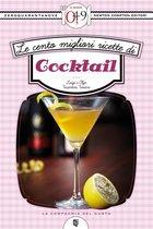 Le cento migliori ricette di cocktail