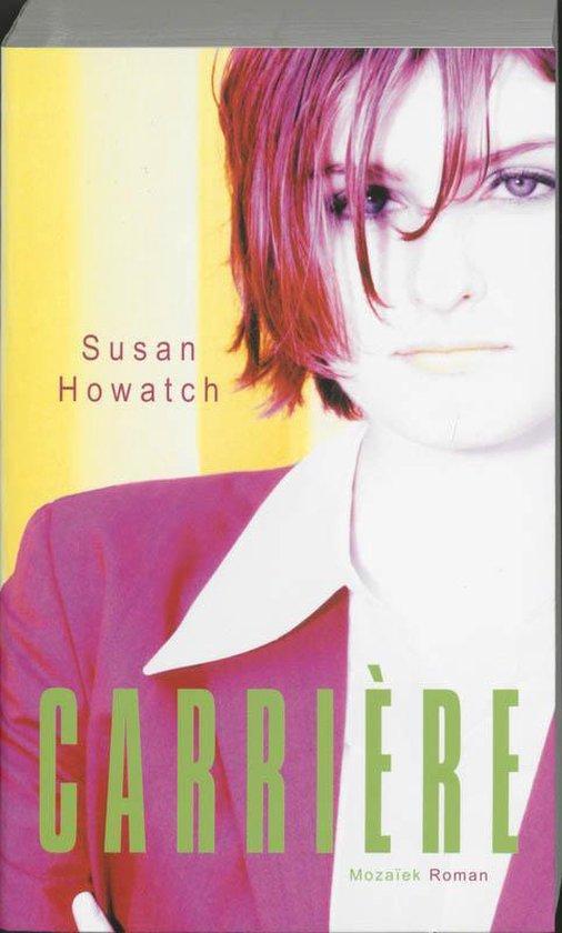 Carriere - Susan Howatch pdf epub