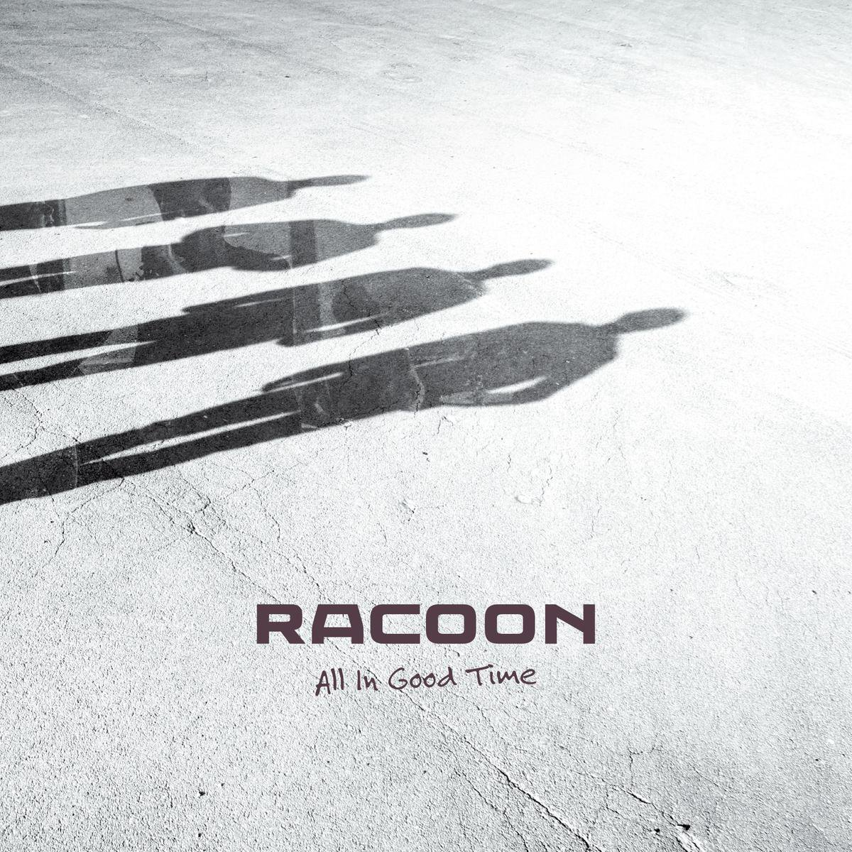 Racoon - All In Good Time - Racoon