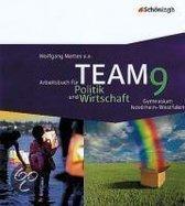 TEAM 9 Arbeitsbücher für Politik und Wirtschaft. Nordrhein-Westfalen