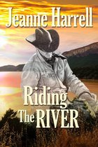 Riding the River (The Westerners, Book One)