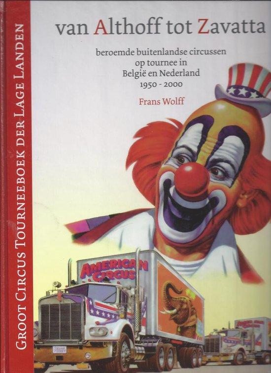 Groot circus tourneeboek der Lage Landen - Frans Wolff  