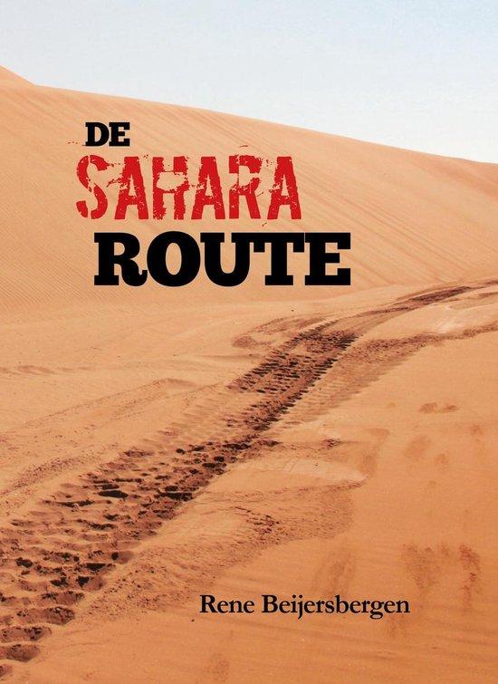 De Sahara Route - Rene Beijersbergen |