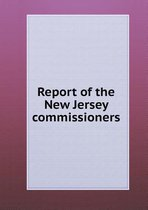 Report of the New Jersey Commissioners