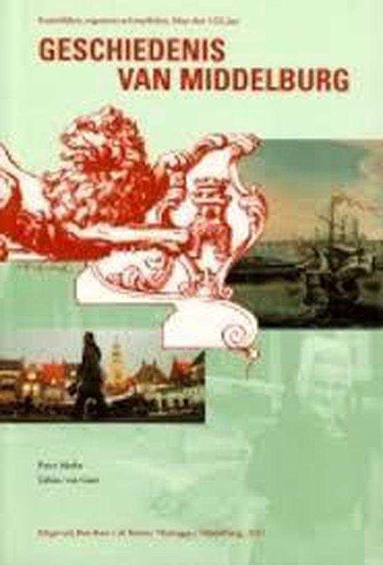 Geschiedenis van Middelburg - T. van Gent pdf epub