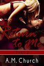 Return to Me: Part 2