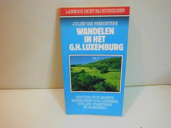 Wandelen in het Groothertogdom Luxemburg - Julien van Remoortere | Fthsonline.com
