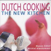Dutch Cooking the New Kitchen