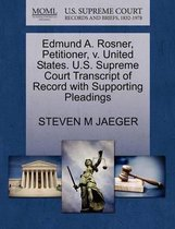 Edmund A. Rosner, Petitioner, V. United States. U.S. Supreme Court Transcript of Record with Supporting Pleadings