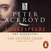 Shakespeare - The Biography: Vol II