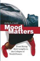 Boek cover Mood Matters van John L. Casti