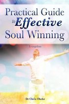 Practical Guide to Effective Soul Winning.