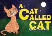 A Cat Called Cat