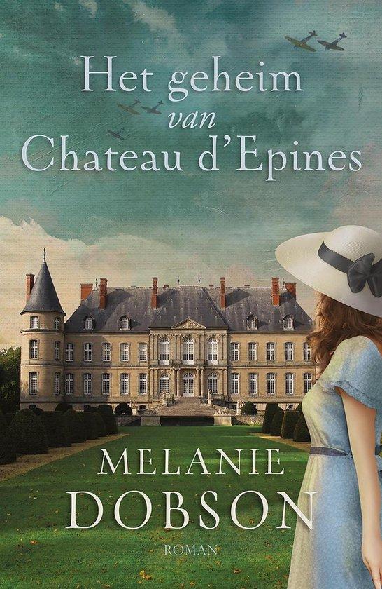 Het geheim van Chateau d´Epines - Melanie Dobson pdf epub