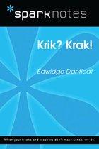 Krik? Krak! (SparkNotes Literature Guide)