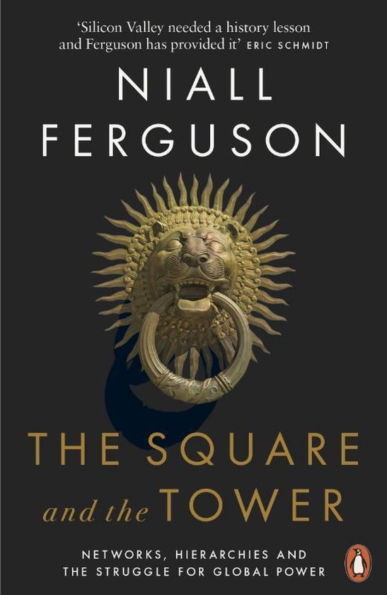 Boek cover The Square and the Tower van Niall Ferguson (Paperback)