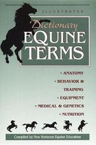 Illustrated Dictionary of Equine Terms