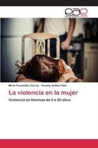 La Violencia En La Mujer