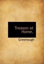 Treason at Home.