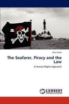 The Seafarer, Piracy and the Law