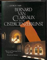 Bernard van Clairvaux en de cistercienzerkunst