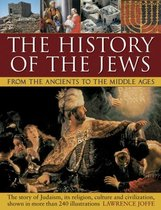 History of the Jews from the Ancients to the Middle Ages