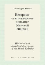 Historical and Statistical Description of the Minsk Eparchy
