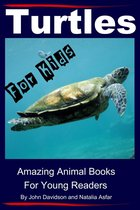 Turtles: For Kids - Amazing Animal Books for Young Readers