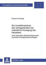 Der Investitionsschutz Des Vertragshandlers Bei Ordentlicher Kundigung Des Herstellers
